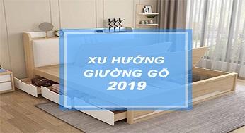 Xu hương giường gỗ công nghiệp 2019