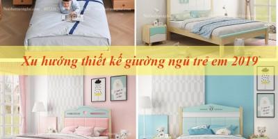 Top 5 xu hướng thiết kế giường ngủ trẻ em 2019